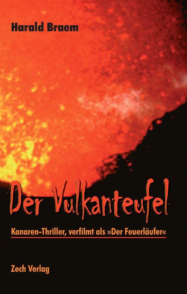 Der Vulkanteufel, Kanaren-Thriller