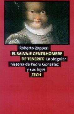 El salvaje gentilhombre de Tenerife, de Roberto Zapperi
