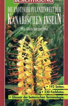 Exotische Pflanzenwelt der Kanaren