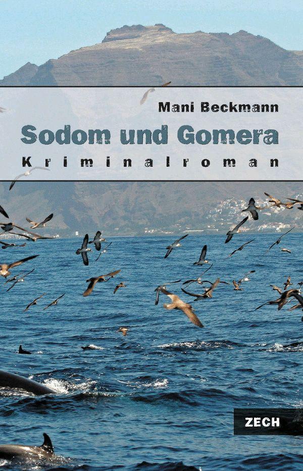 Sodom und Gomera, Kriminalroman