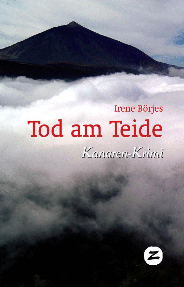 Tod am Teide, Kanaren-Krimi von Irene Börjes