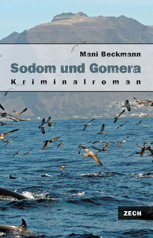 Sodom und Gomera, Kriminalroman als Buch und Ebook