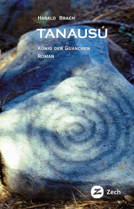 Tanausu König der Guanchen, ebook von Harald Braem
